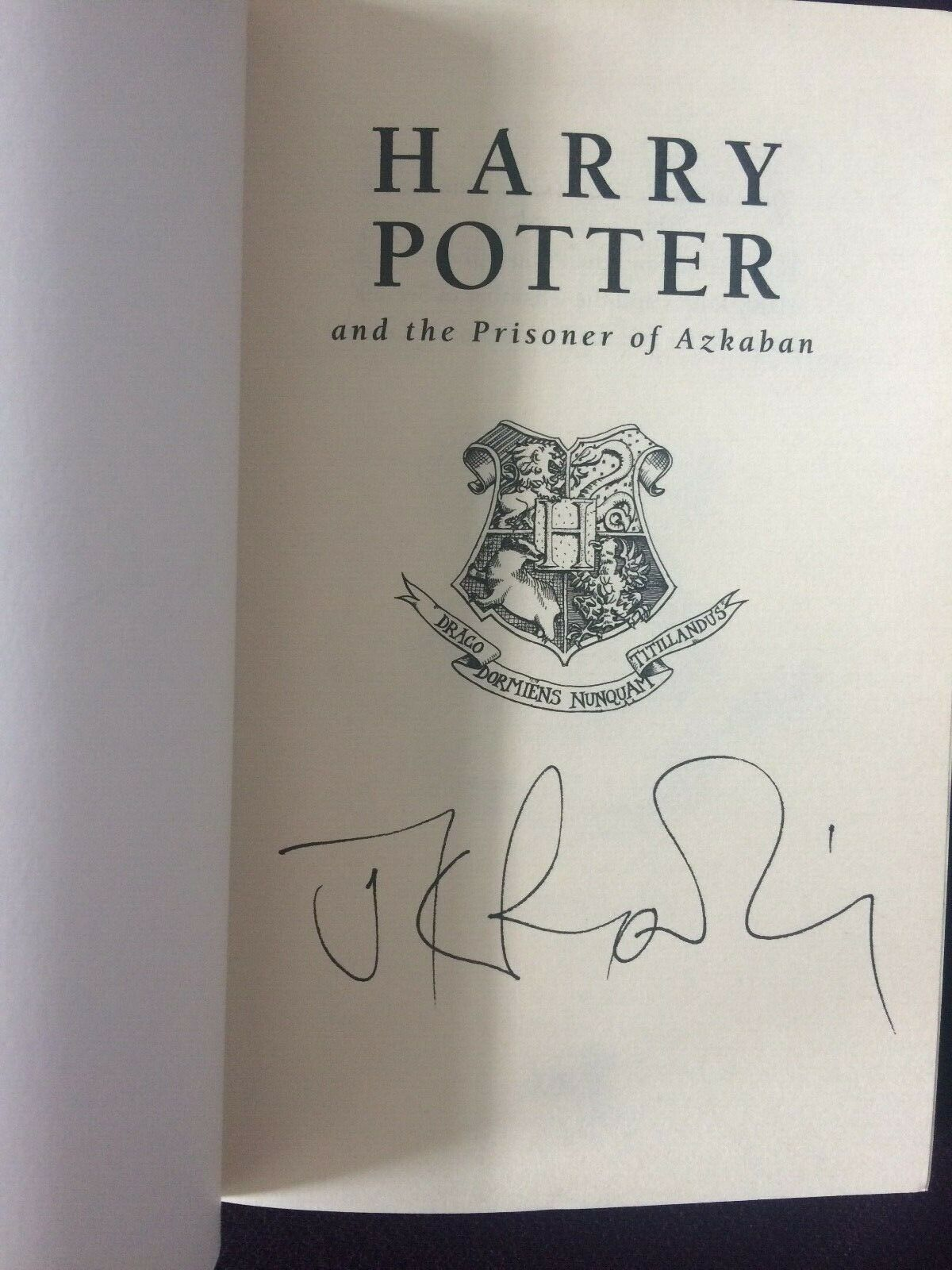 J.K. Rowling signature forgery found inside a UK Harry Potter and the Prisoner of Azkaban on eBay. Sold by beatjup0.