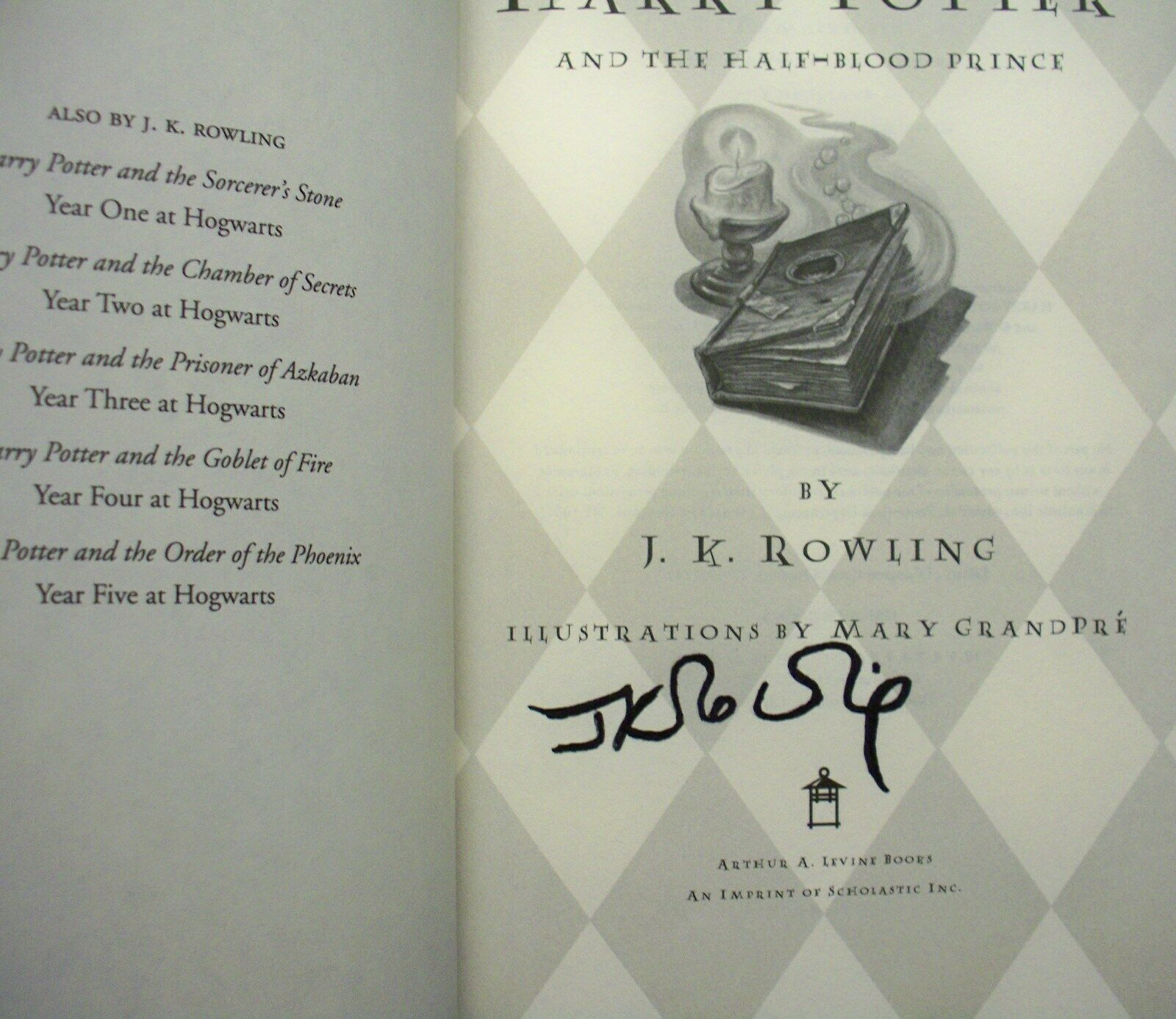 JK Rowling Signature Forgery found inside a a US Edition of Harry Potter and the Half-Blood Prince; found on eBay.